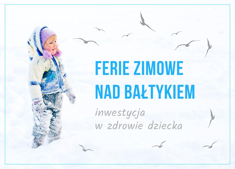 Ferie zimowe nad morzem sposobem na wzmocnienie odporności dziecka
